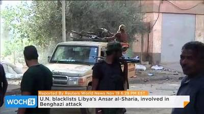 News video: U.N. Blacklists Libya's Ansar Al-Sharia, Involved in Benghazi Attack